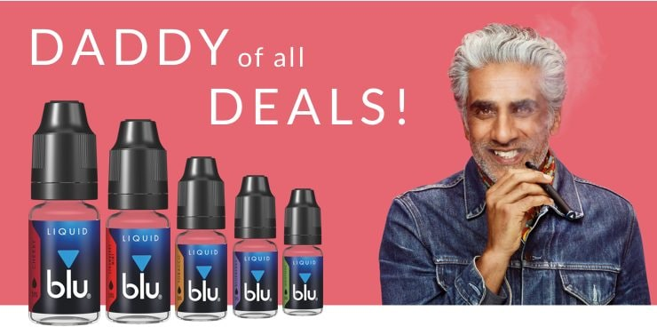 Caption stating 'Daddy Of All Deals' next to a man vaping and five blu Liquid bottles